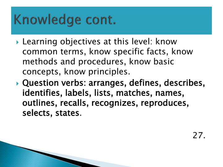 Knowledge cont.