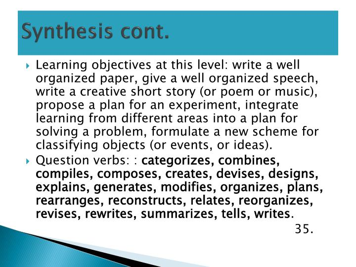 Synthesis cont.