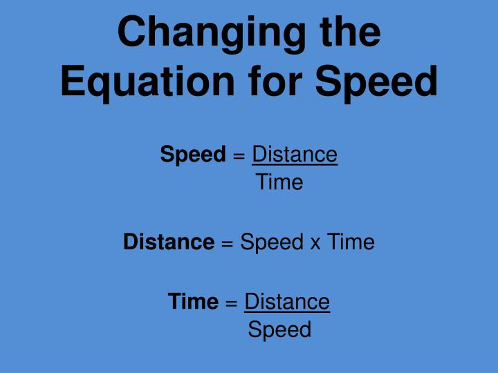 Changing the Equation for Speed
