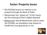 factor property issues
