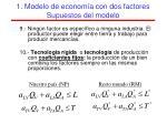 1 modelo de econom a con dos factores supuestos del modelo3