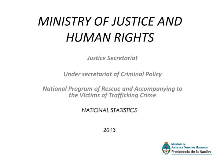 ministry of justice and human rights n.