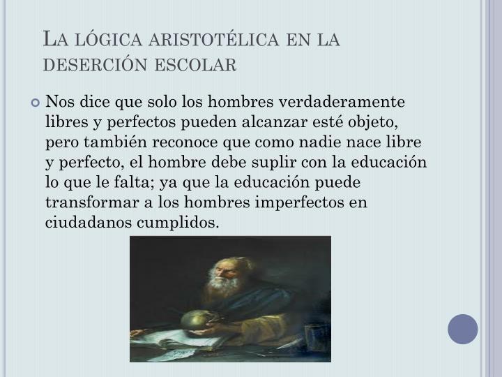 La lógica aristotélica en la deserción escolar