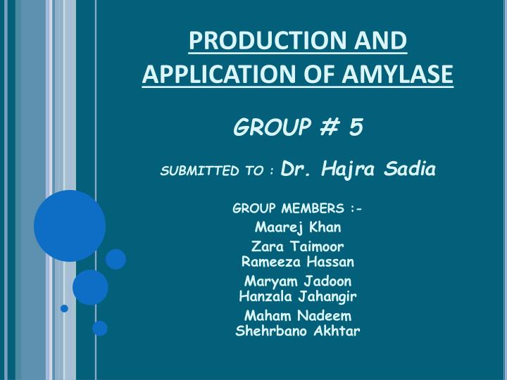production and application of amylase n.