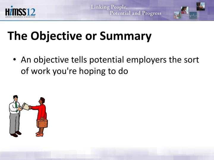 The Objective or Summary