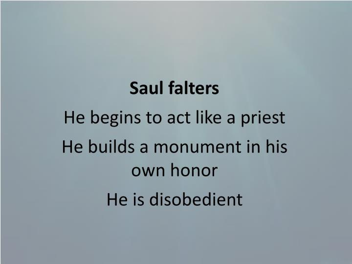 Saul falters