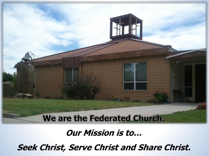 We are the Federated Church.