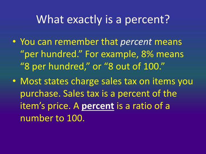 What exactly is a percent?