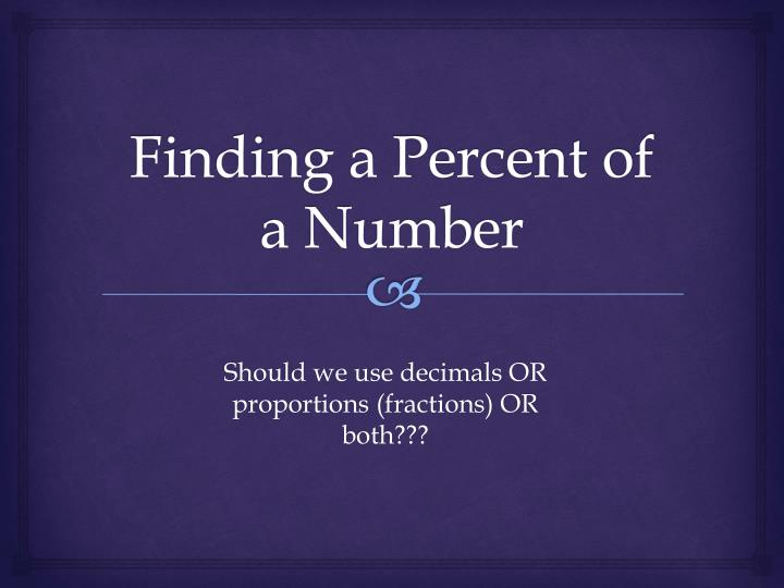 Finding a Percent of a Number
