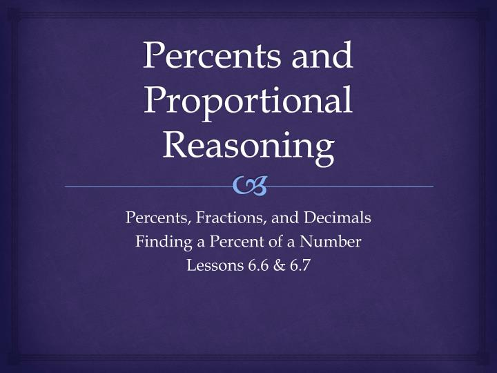 Percents and proportional reasoning