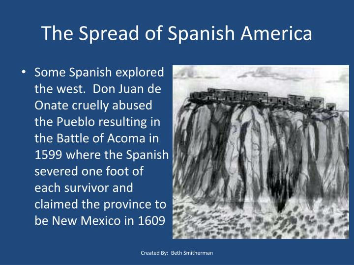 The Spread of Spanish America