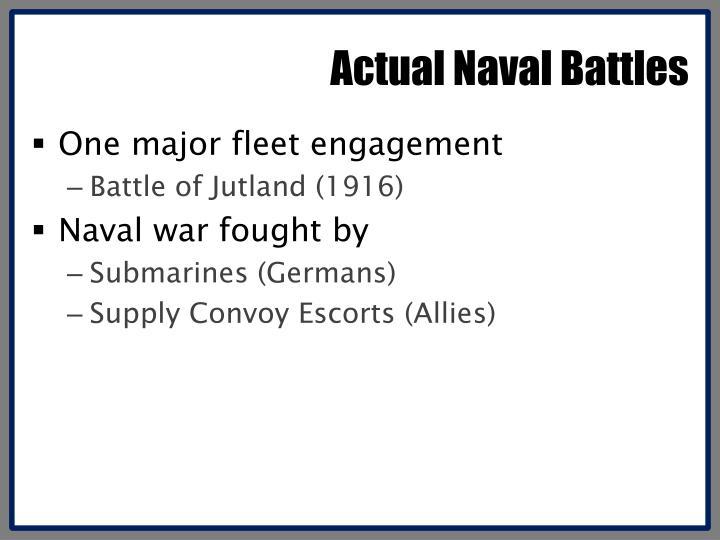 Actual Naval Battles