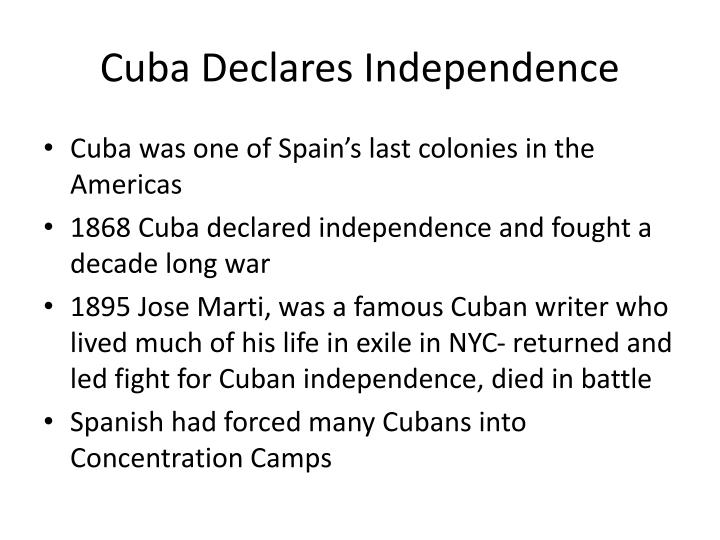 Cuba Declares Independence