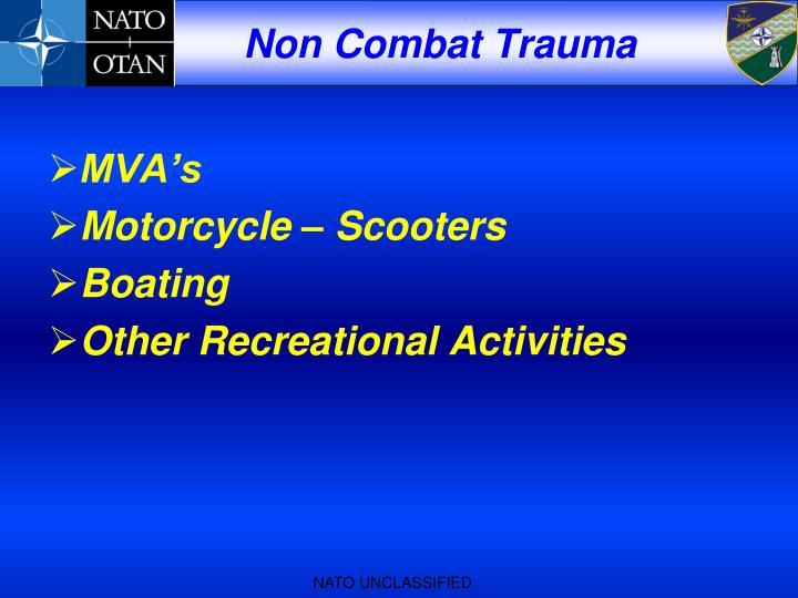 Non Combat Trauma