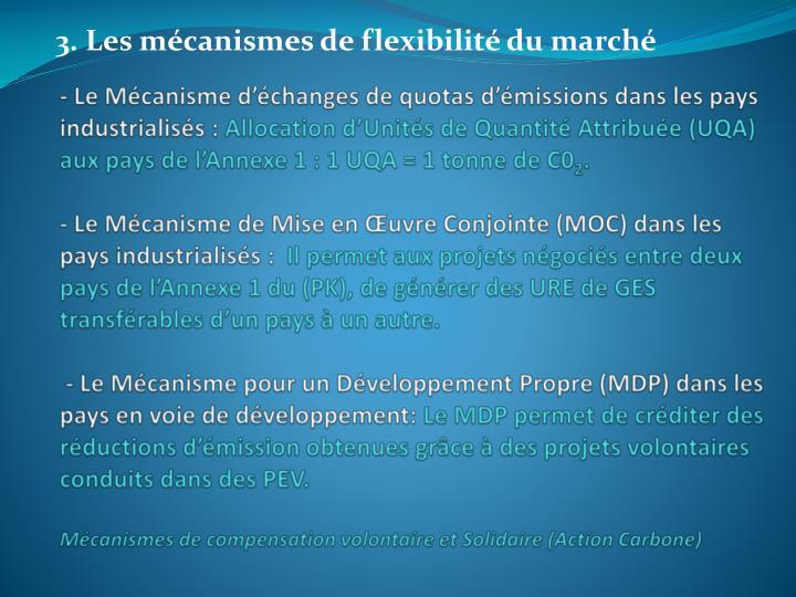 - Le Mécanisme d'échanges de quotas d'émissions dans les pays industrialisés: