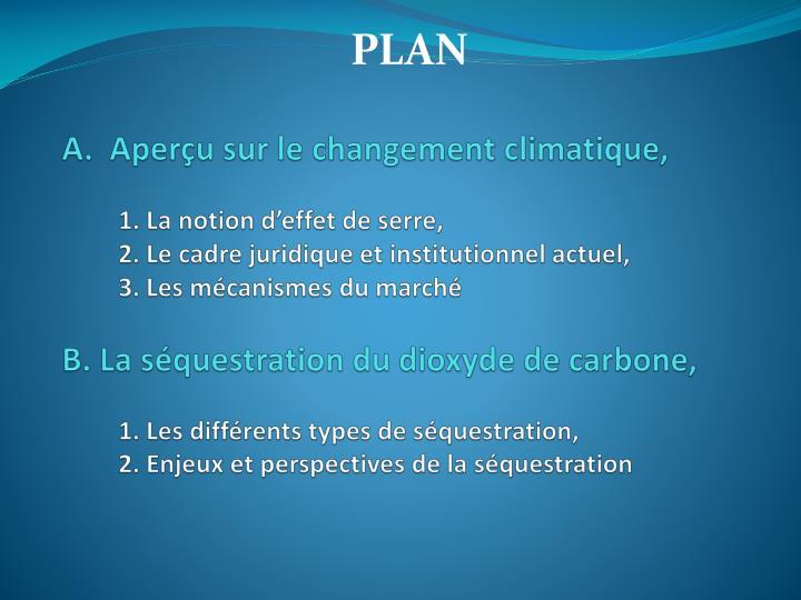 A.  Aperçu sur le changement climatique,