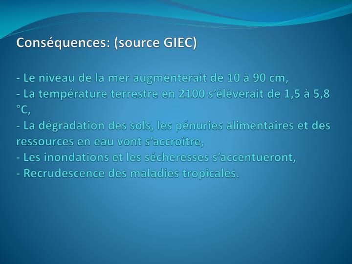 Conséquences: (source GIEC)