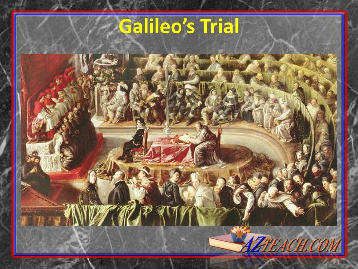 Galileo's Trial