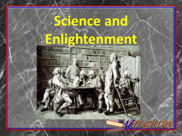 Science and enlightenment