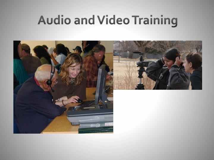 Audio and Video Training