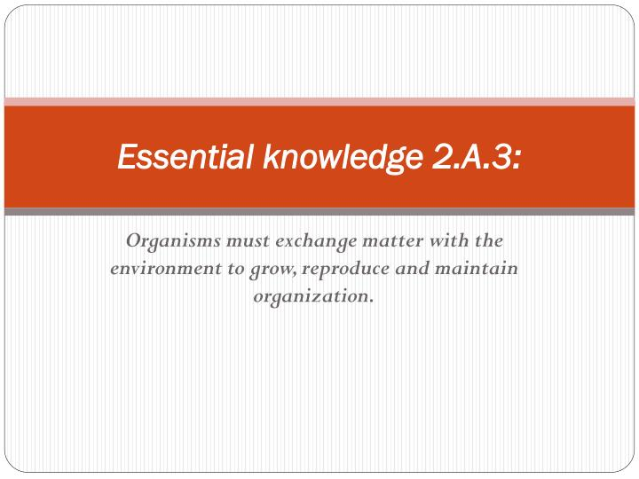 Essential knowledge 2 a 3