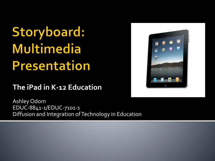 The iPad in K-12 Education