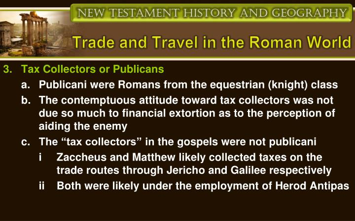 Trade and Travel in the Roman World