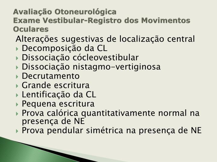 Avaliação Otoneurológica