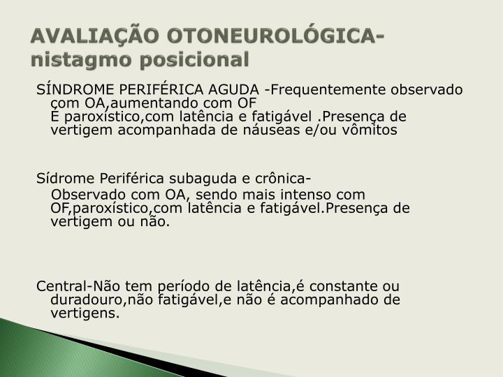 AVALIAÇÃO OTONEUROLÓGICA-