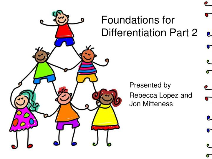 Foundations for differentiation part 2