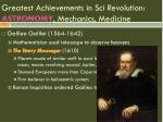 greatest achievements in sci revolution astronomy mechanics medicine3
