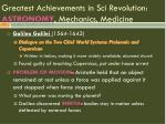 greatest achievements in sci revolution astronomy mechanics medicine4