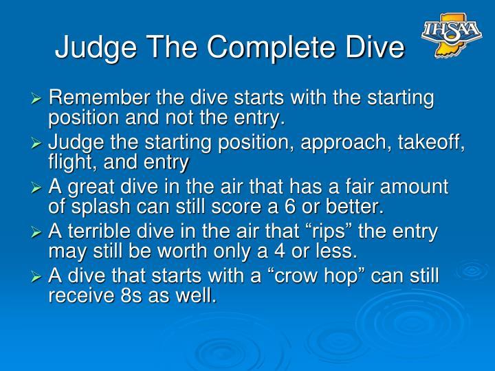 Judge The Complete Dive