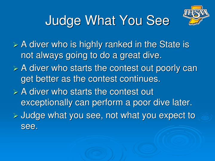 Judge What You See
