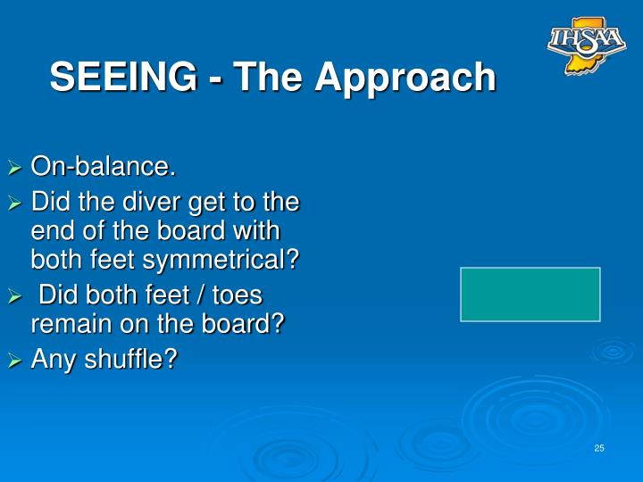 SEEING - The Approach
