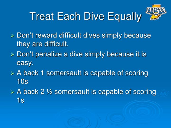 Treat Each Dive Equally