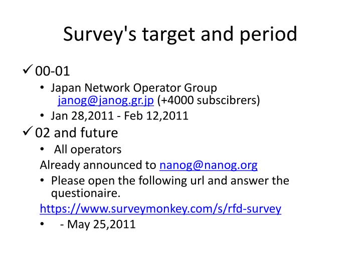 Survey's target and period