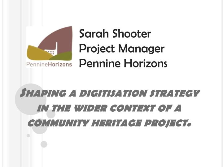 shaping a digitisation strategy in the wider context of a community heritage project n.