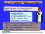 manfaat pilot plant pengolahan mineral