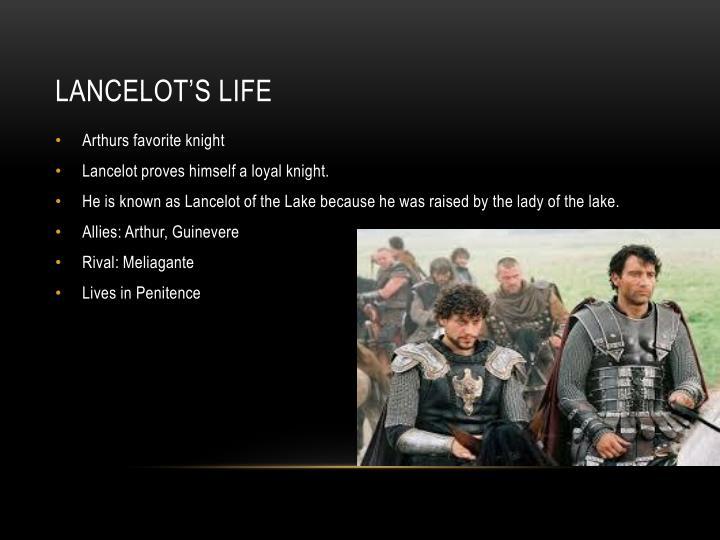 Lancelot's life