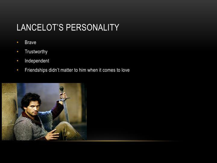 Lancelot's Personality