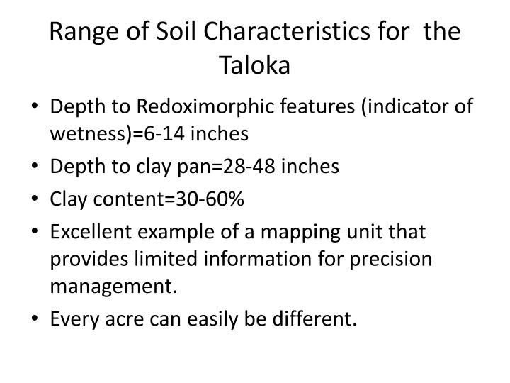 Range of Soil Characteristics for  the