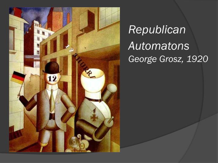 Republican Automatons