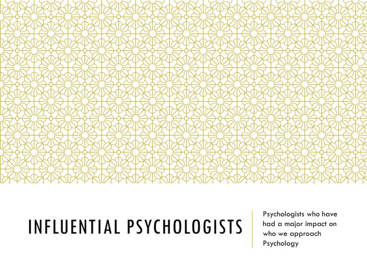 influential psychologists n.