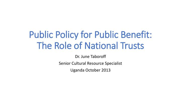public policy for public benefit the role of national trusts n.