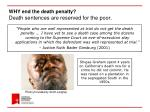 why end the death penalty death sentences are reserved for the poor
