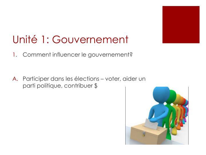 Unité 1: Gouvernement
