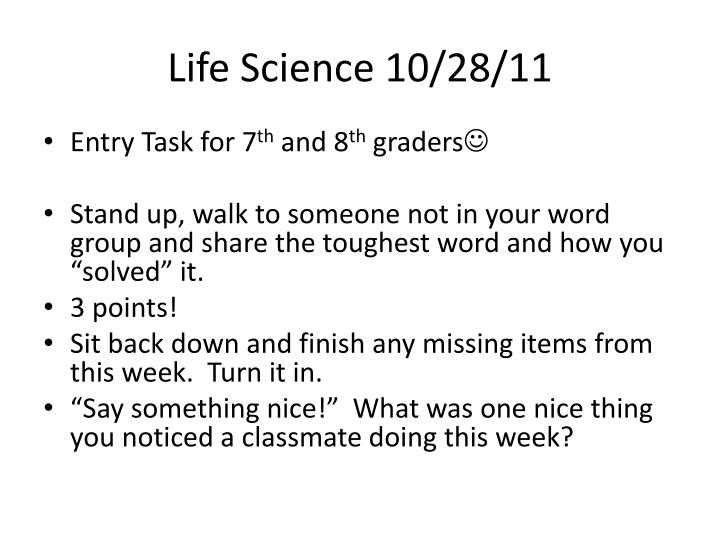 Life Science 10/28/11