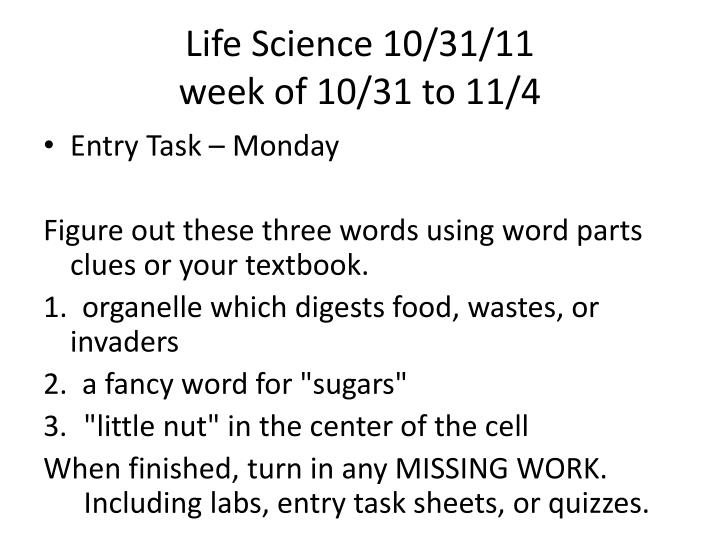 Life Science 10/31/11
