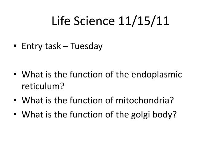 Life Science 11/15/11